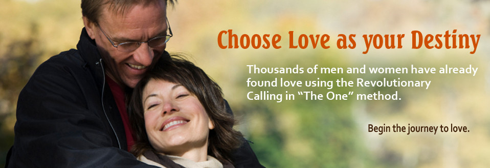 "Calling in ""The One""  7 Weeks to Attract the Love of Your Life."