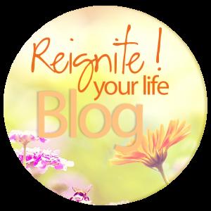 Reignite Your Life Blog