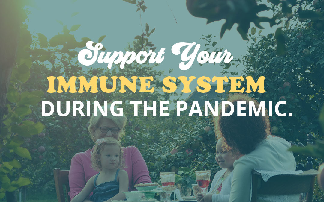 Boost Your Immune System During the Pandemic